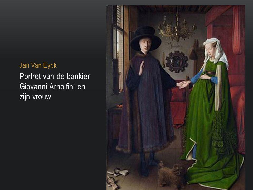 Jan Van Eyck Portret van de bankier Giovanni Arnolfini en zijn vrouw