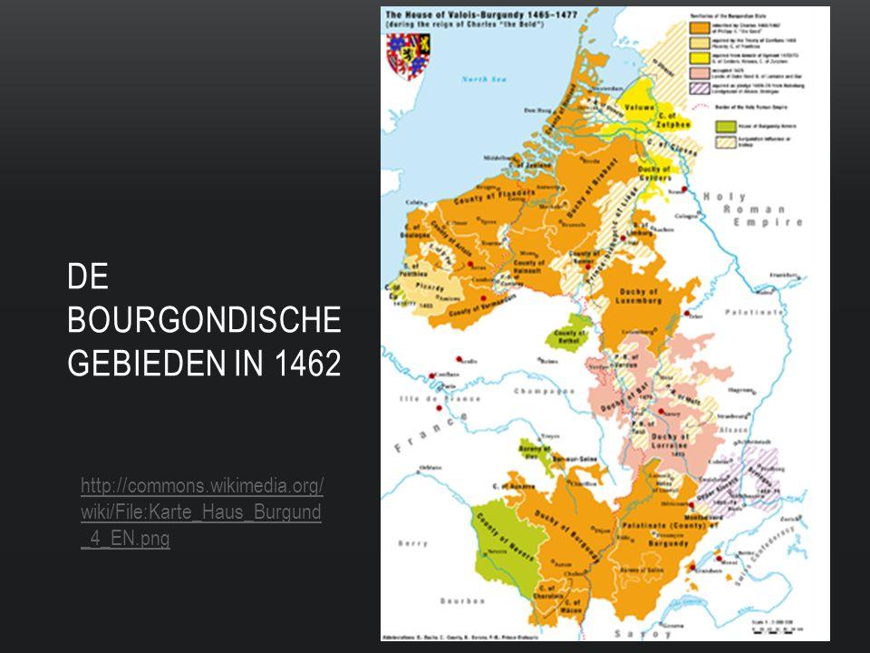 DE BOURGONDISCHE GEBIEDEN IN 1462 http://commons.wikimedia.org/ wiki/File:Karte_Haus_Burgund _4_EN.png