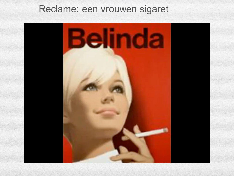 Reclame: een vrouwen sigaret
