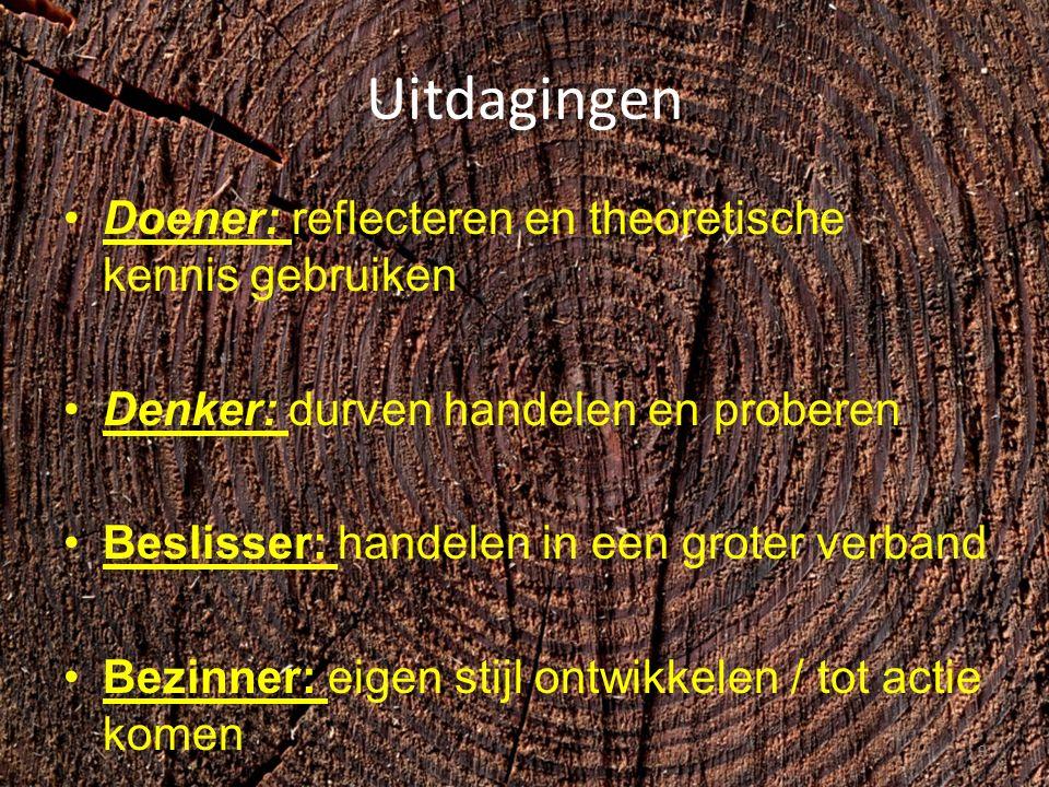 Uitdagingen Doener: reflecteren en theoretische kennis gebruiken Denker: durven handelen en proberen Beslisser: handelen in een groter verband Bezinner: eigen stijl ontwikkelen / tot actie komen 9