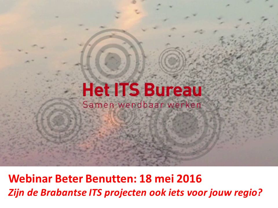ITS Living Lab Brabant - Vandaag Testfaciliteiten A270 (Eindhoven- Helmond) Innovatie Project Spookfiles A58 ITS Corridor Rotterdam-Wenen InterCor (UK, FR, BE, NL) Innovatie Partner Talking Traffic Compass4D Helmond  Tilburg