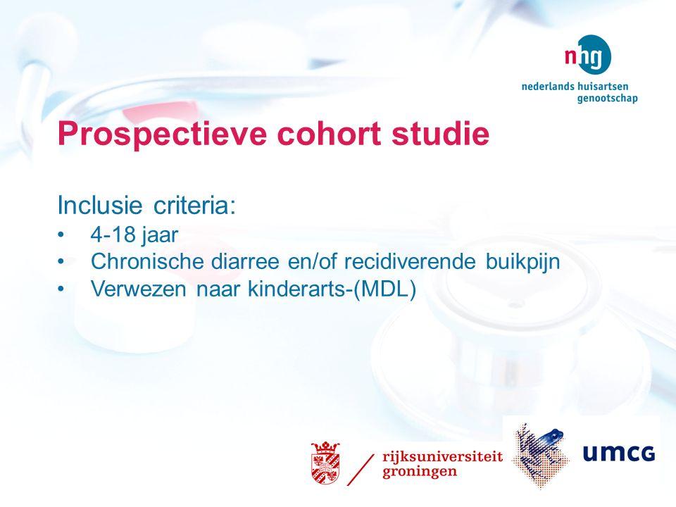 Prospectieve cohort studie Inclusie criteria: 4-18 jaar Chronische diarree en/of recidiverende buikpijn Verwezen naar kinderarts-(MDL)