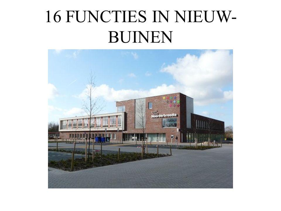 16 FUNCTIES IN NIEUW- BUINEN
