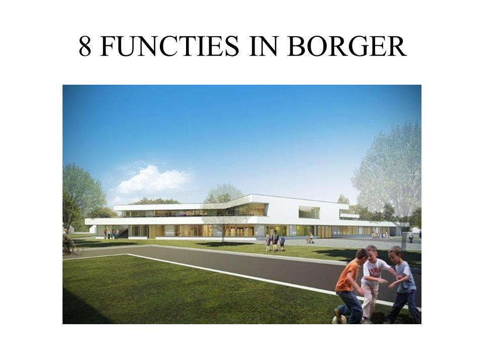 8 FUNCTIES IN BORGER