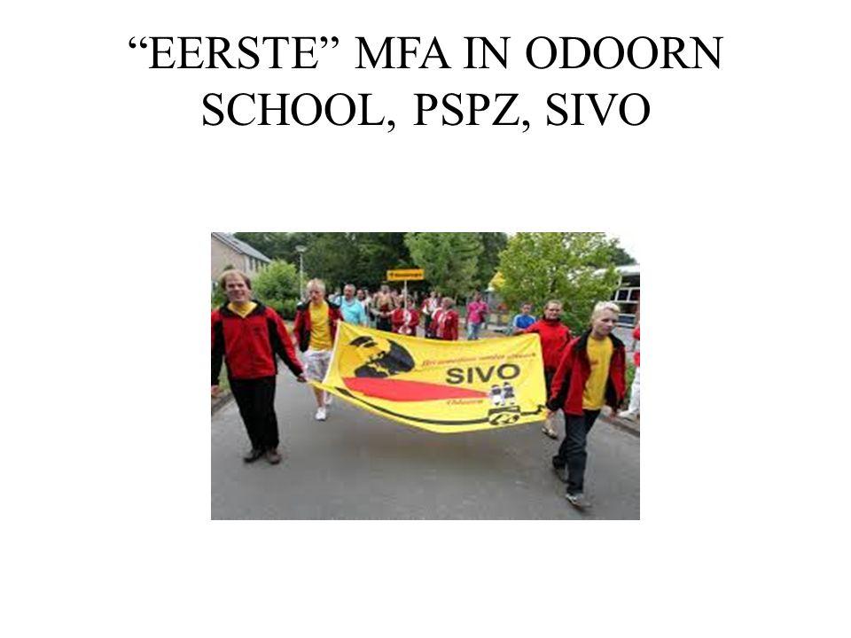 """""""EERSTE"""" MFA IN ODOORN SCHOOL, PSPZ, SIVO"""