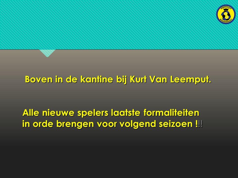 Boven in de kantine bij Kurt Van Leemput.
