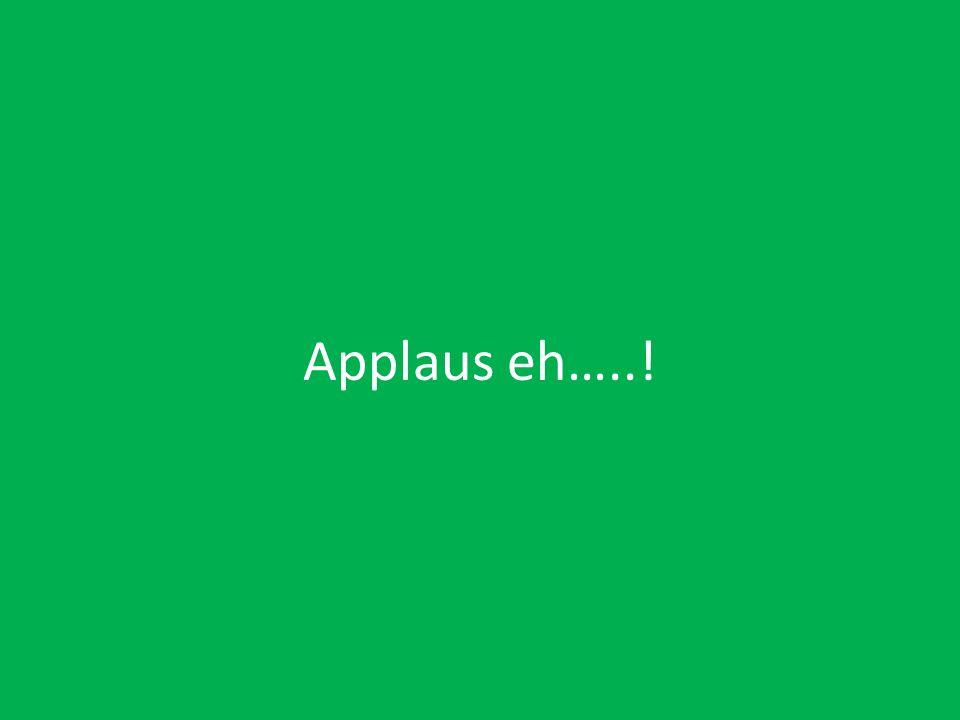 Applaus eh…..!