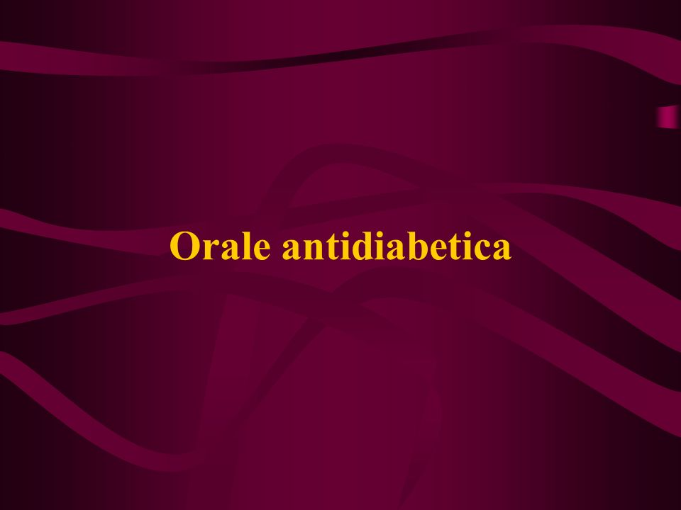 Orale antidiabetica