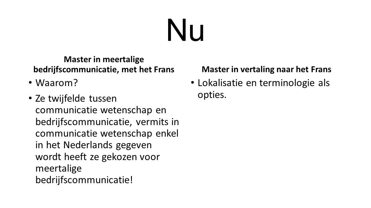Nu Master in meertalige bedrijfscommunicatie, met het Frans Waarom.