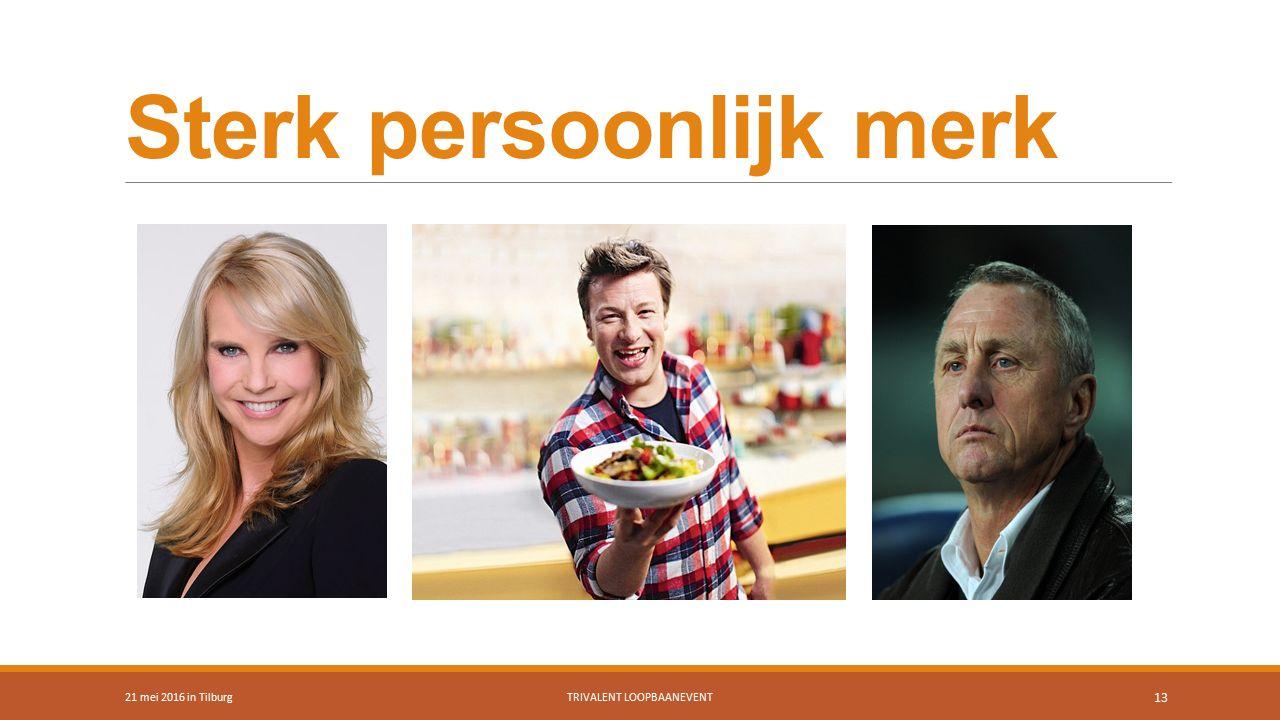 Sterk persoonlijk merk 21 mei 2016 in TilburgTRIVALENT LOOPBAANEVENT 13