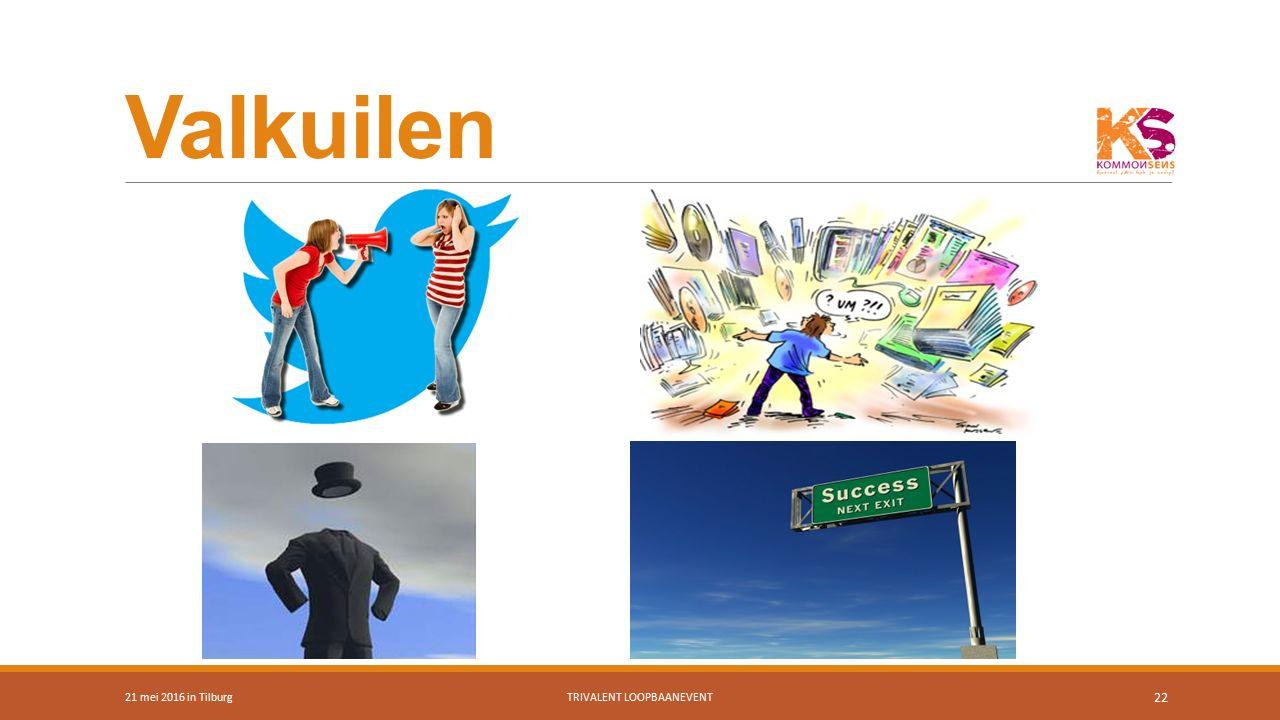 Valkuilen 21 mei 2016 in TilburgTRIVALENT LOOPBAANEVENT 22