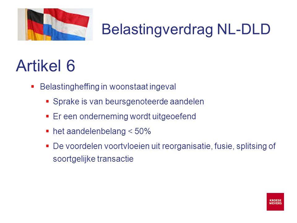 Onze ambitie is accountancy en belastingadvies menselijker en flexibeler te maken Belastingverdrag NL-DLD Artikel 6 Beiden woonachtig in Nederland.