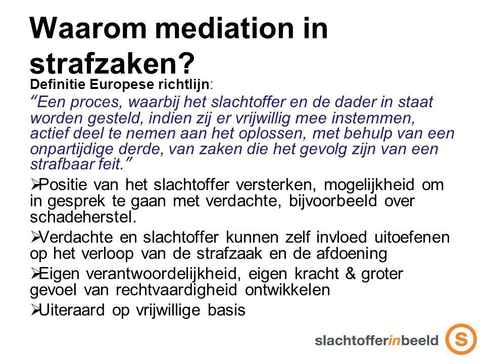 Waarom mediation in strafzaken.