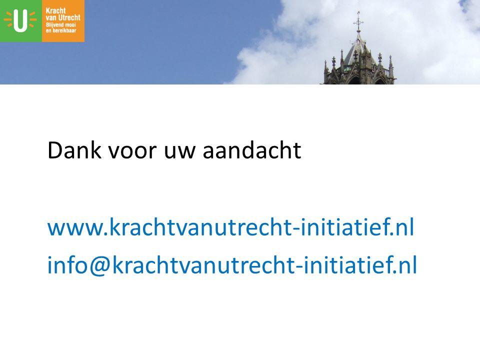 Dank voor uw aandacht www.krachtvanutrecht-initiatief.nl info@krachtvanutrecht-initiatief.nl