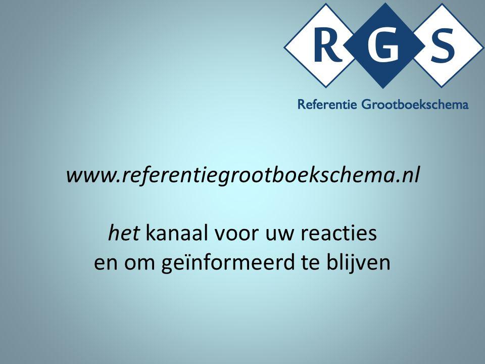 www.referentiegrootboekschema.nl het kanaal voor uw reacties en om geïnformeerd te blijven
