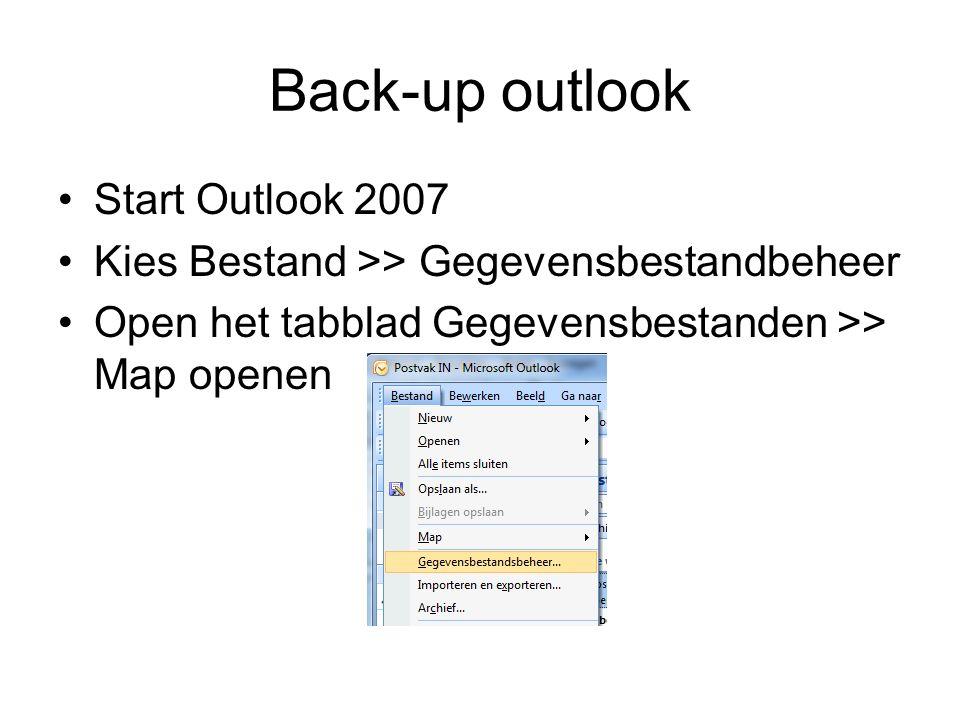Start Outlook 2007 Kies Bestand >> Gegevensbestandbeheer Open het tabblad Gegevensbestanden >> Map openen