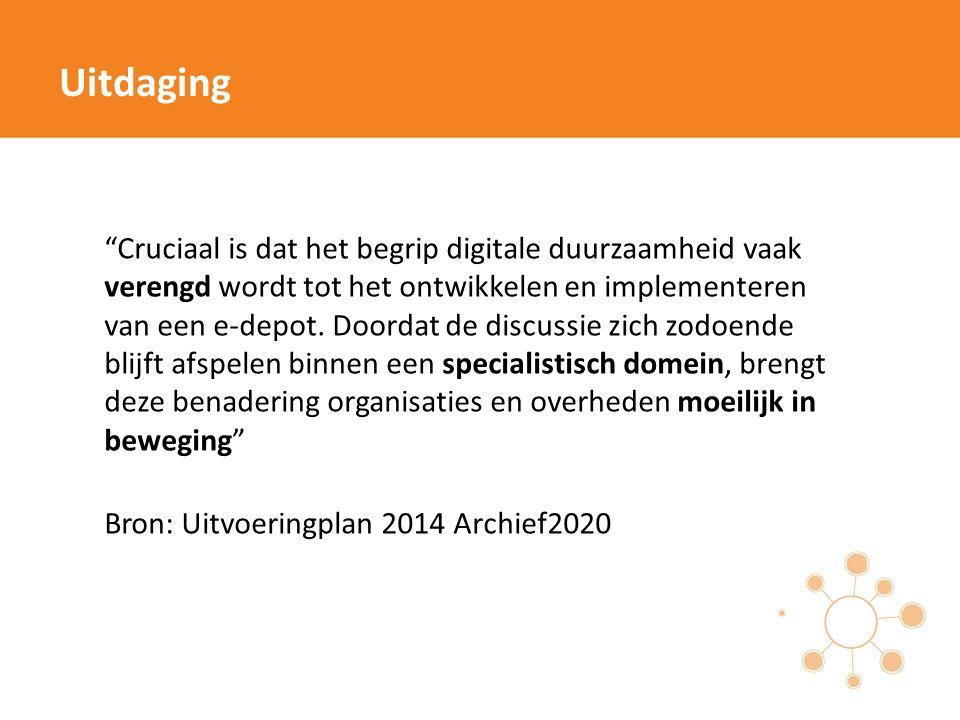 """""""Cruciaal is dat het begrip digitale duurzaamheid vaak verengd wordt tot het ontwikkelen en implementeren van een e-depot. Doordat de discussie zich z"""