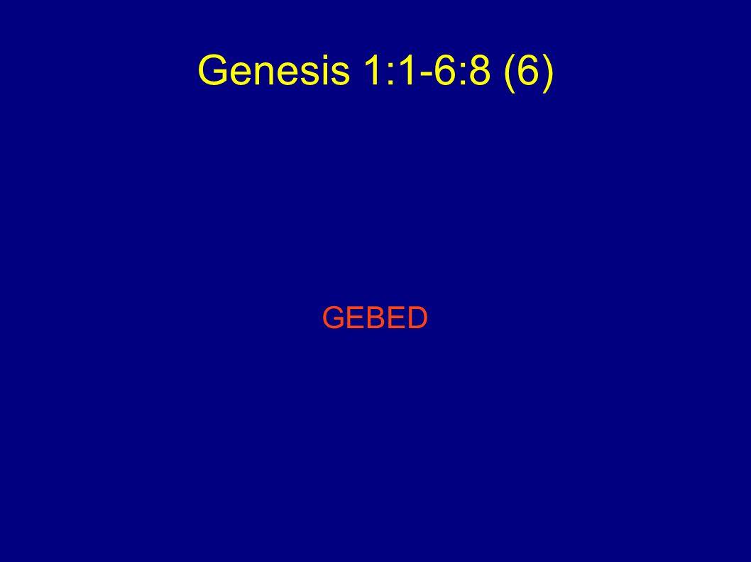 Genesis 1:1-6:8 (6) Lezen: Genesis 6 blz 37: Wie zijn de zonen van de goden.