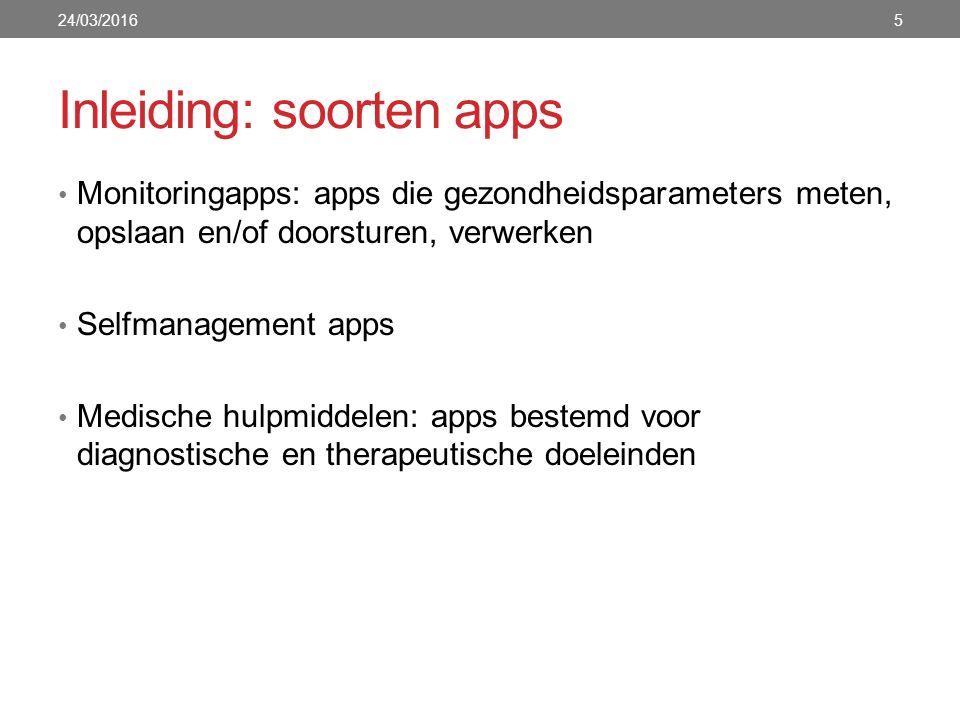 Inleiding: soorten apps Monitoringapps: apps die gezondheidsparameters meten, opslaan en/of doorsturen, verwerken Selfmanagement apps Medische hulpmid