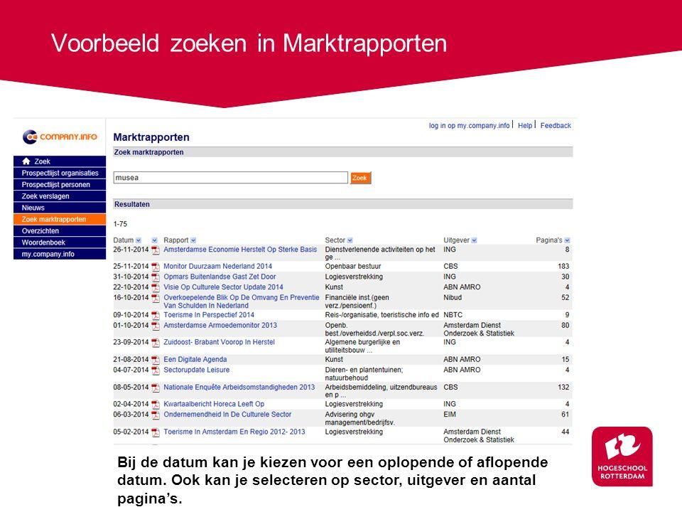 Voorbeeld zoeken in Marktrapporten Bij de datum kan je kiezen voor een oplopende of aflopende datum.