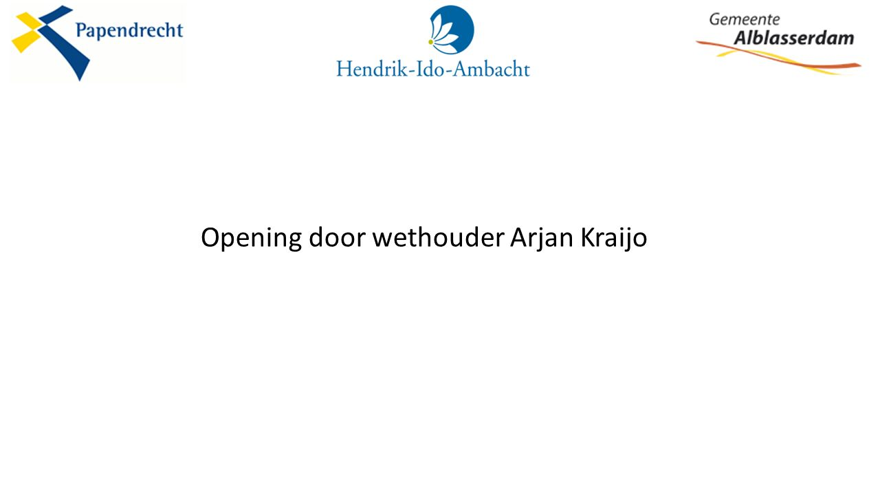 Opening door wethouder Arjan Kraijo