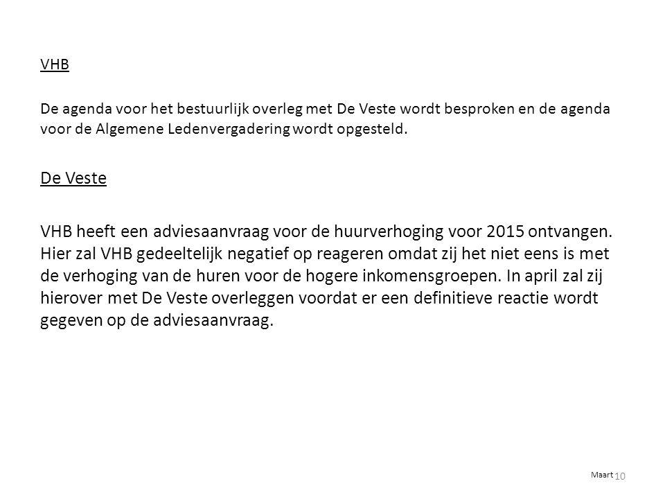 VHB De agenda voor het bestuurlijk overleg met De Veste wordt besproken en de agenda voor de Algemene Ledenvergadering wordt opgesteld.