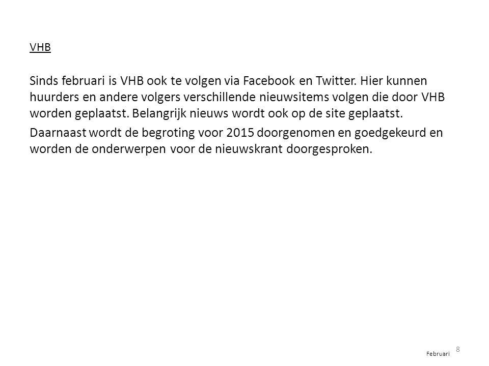 VHB Sinds februari is VHB ook te volgen via Facebook en Twitter.