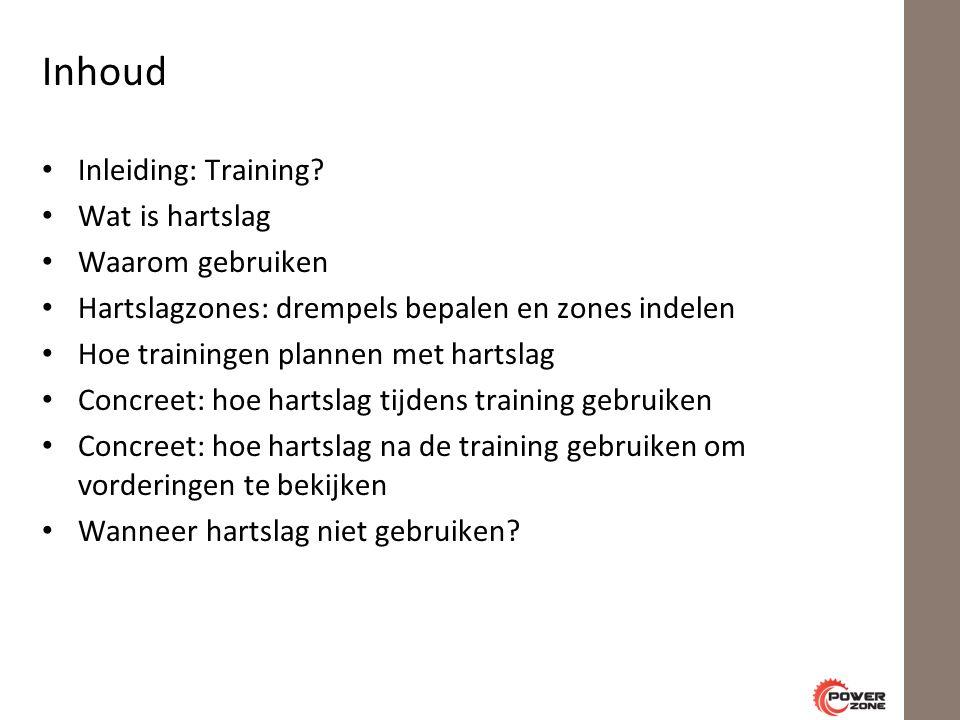 Inhoud Inleiding: Training.
