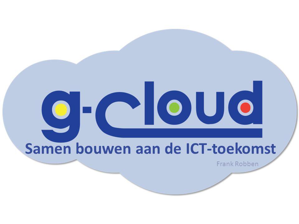 Samen bouwen aan de ICT-toekomst Frank Robben