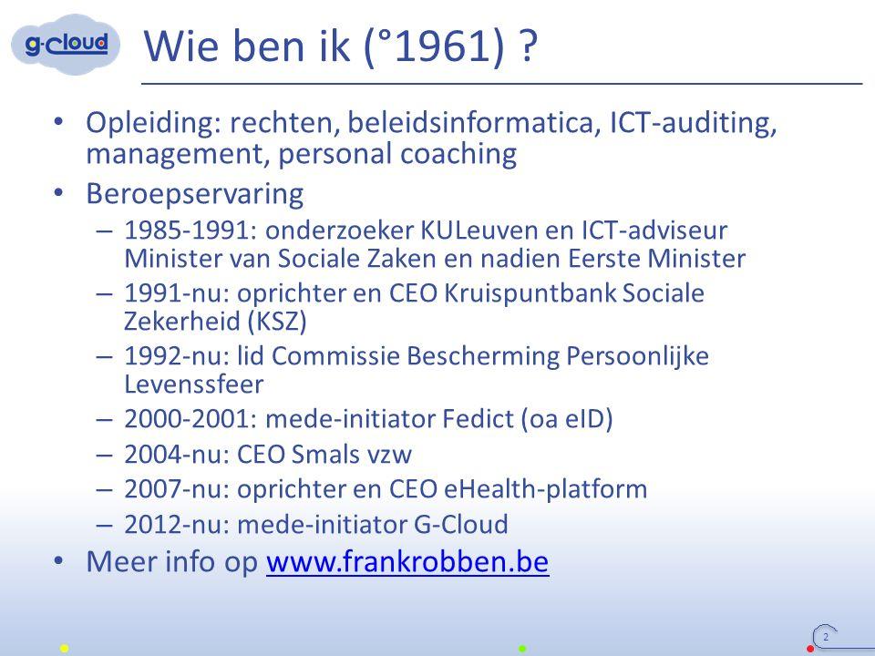 Wie ben ik (°1961) ? Opleiding: rechten, beleidsinformatica, ICT-auditing, management, personal coaching Beroepservaring – 1985-1991: onderzoeker KULe