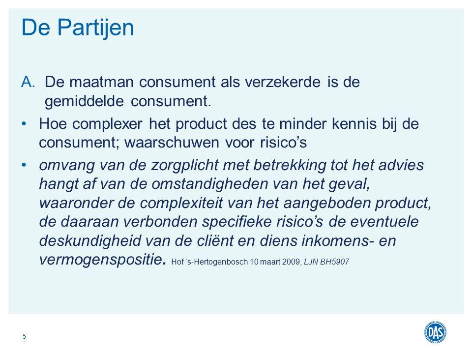 A.De maatman consument als verzekerde is de gemiddelde consument.