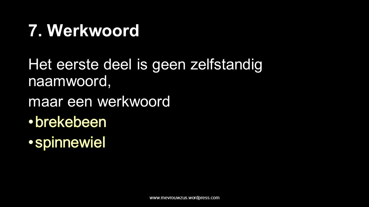 7. Werkwoord www.mevrouwzus.wordpress.com