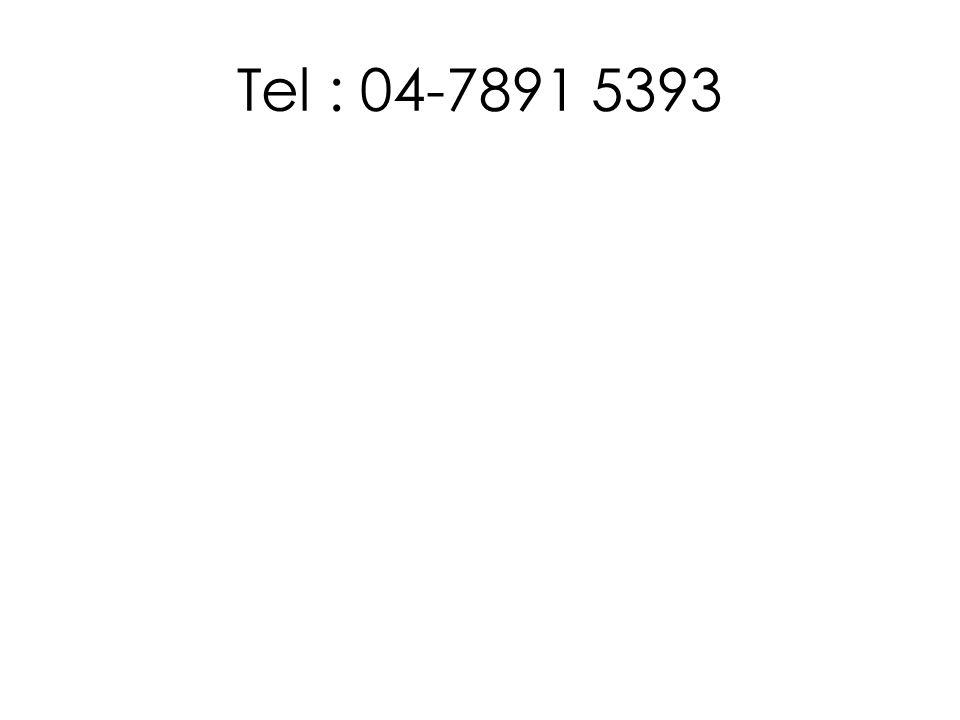 Tel : 04-7891 5393