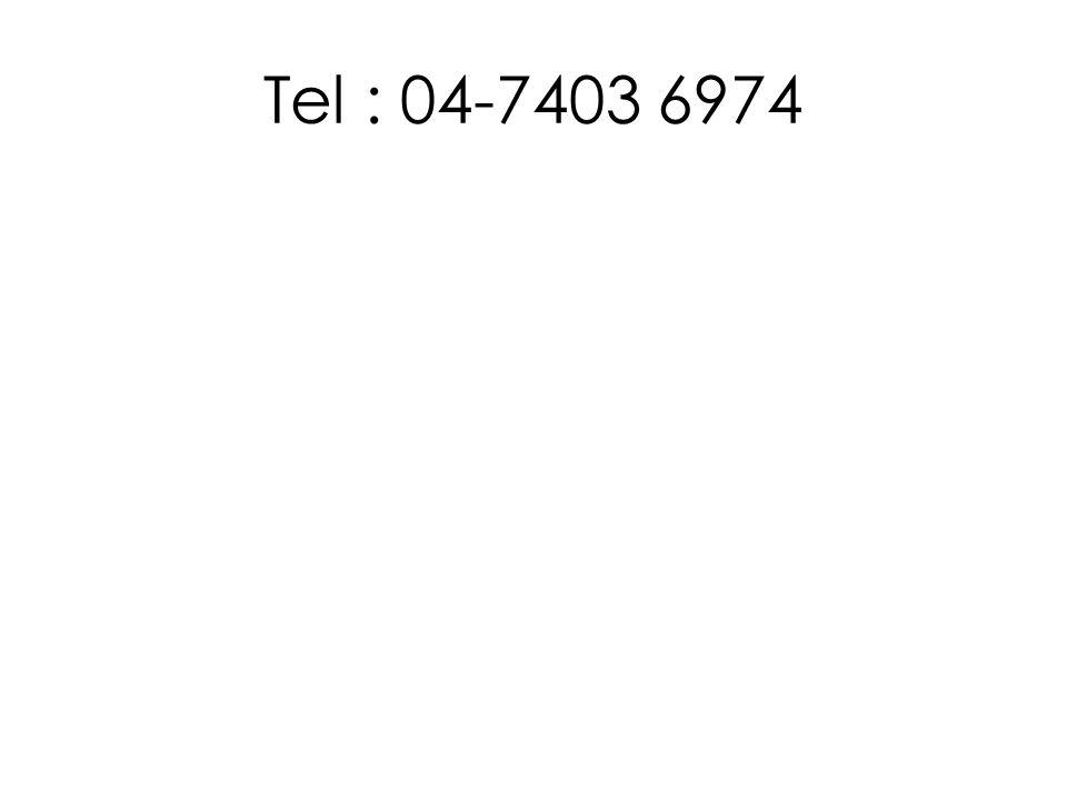 Tel : 04-7403 6974