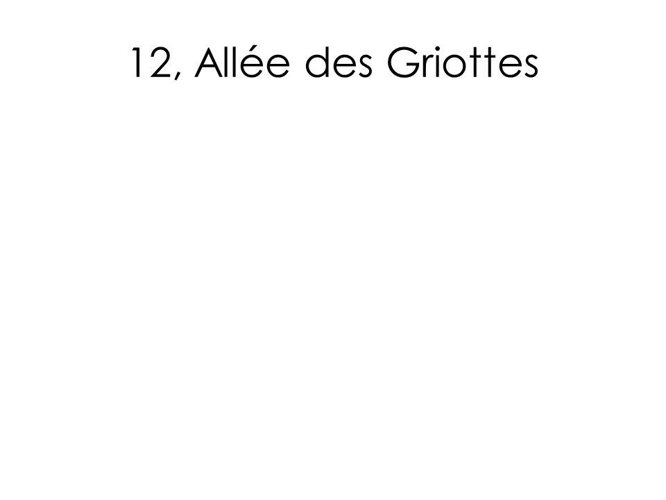12, Allée des Griottes