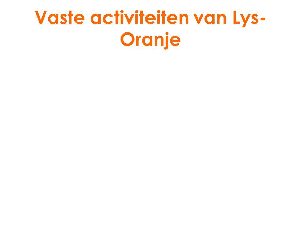 Vaste activiteiten van Lys- Oranje