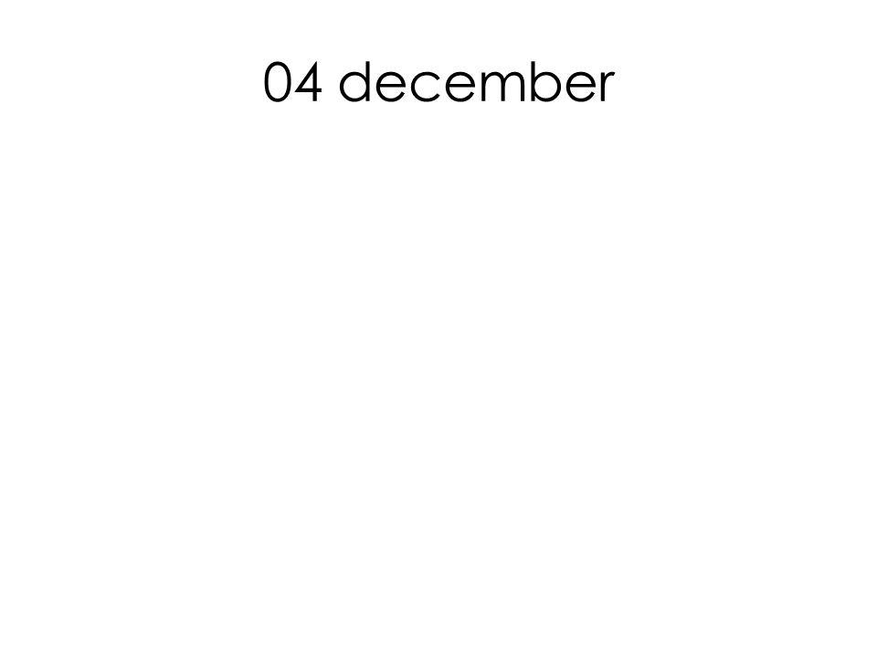 04 december