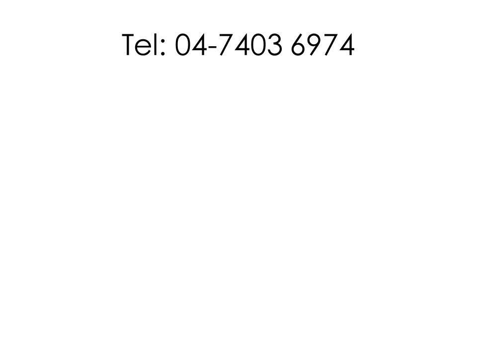 Tel: 04-7403 6974