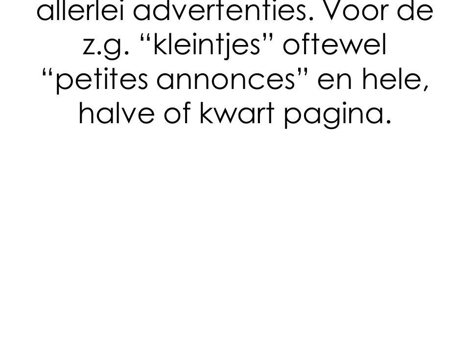 In De Oranjerie is ruimte voor allerlei advertenties.