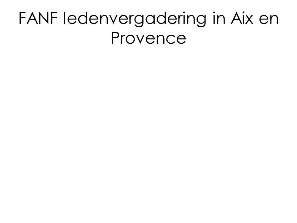 FANF ledenvergadering in Aix en Provence