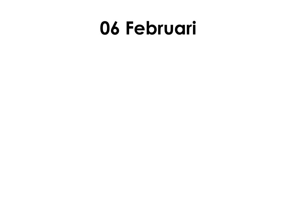 06 Februari