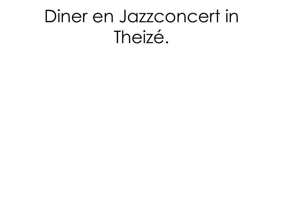 Diner en Jazzconcert in Theizé.