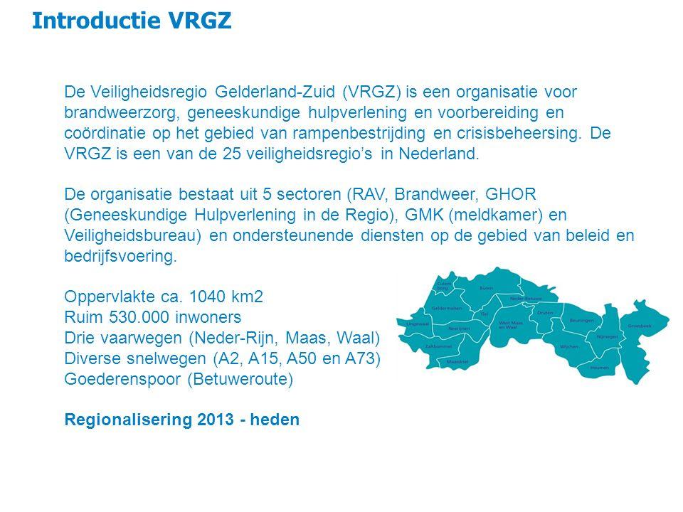 Introductie VRGZ 4 De Veiligheidsregio Gelderland-Zuid (VRGZ) is een organisatie voor brandweerzorg, geneeskundige hulpverlening en voorbereiding en c