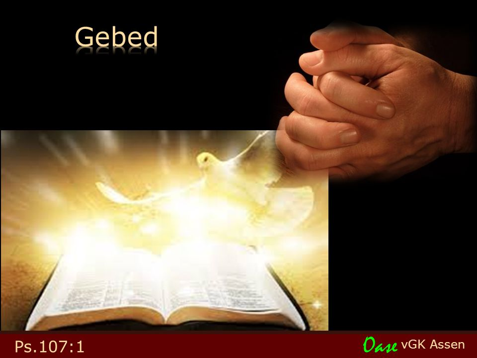 vGK Assen Oase Ps.107:1