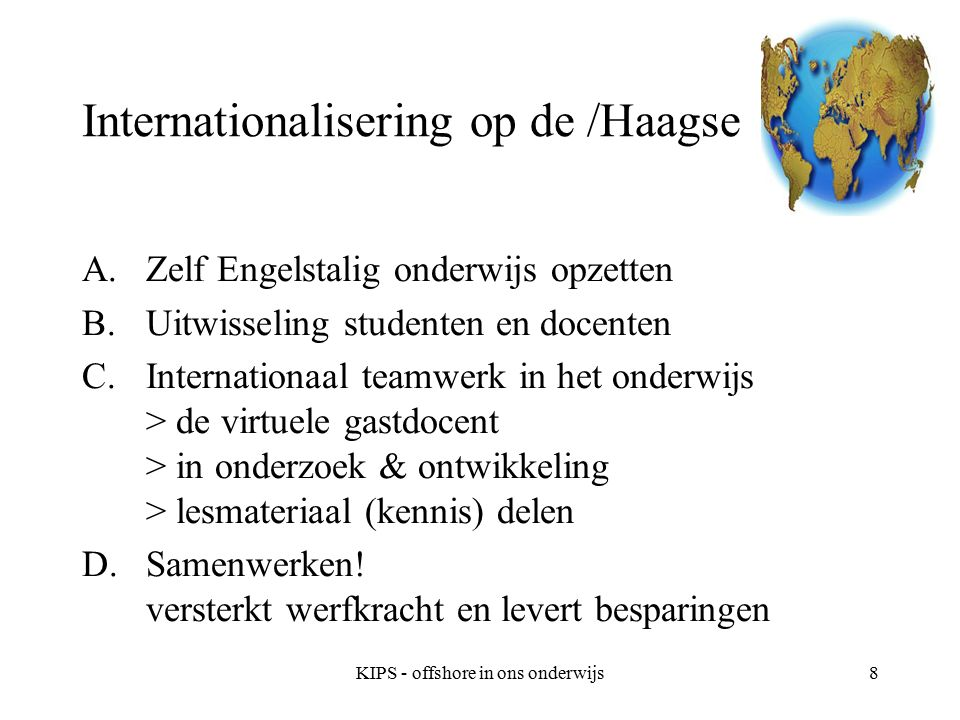 KIPS - offshore in ons onderwijs9 Belangrijkste competenties voor onze studenten??