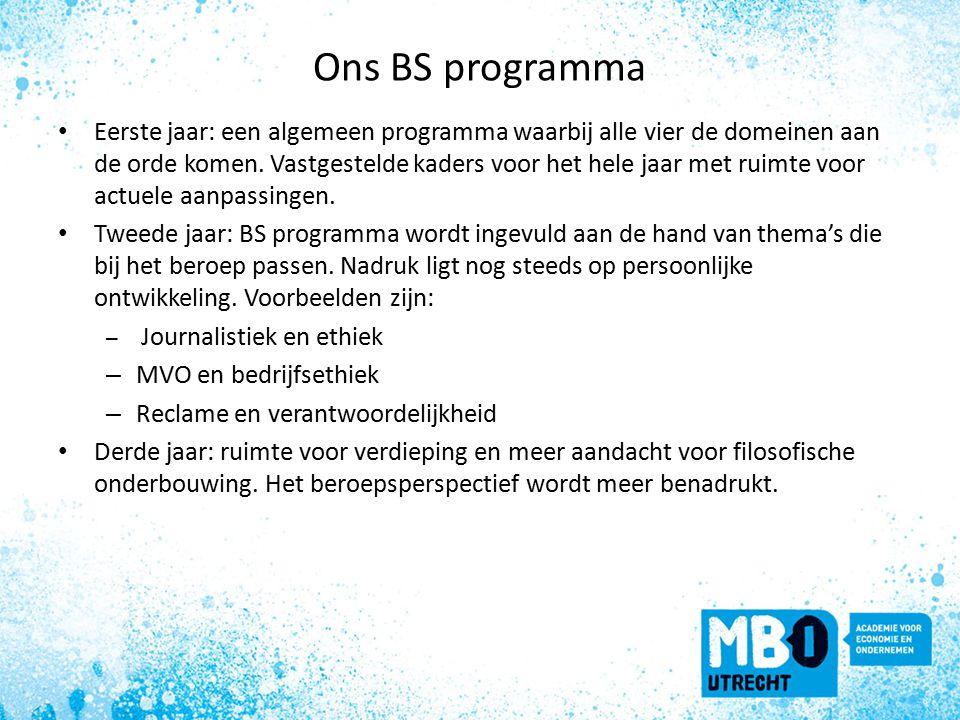 Ons BS programma Eerste jaar: een algemeen programma waarbij alle vier de domeinen aan de orde komen.