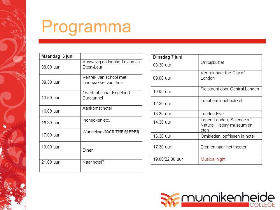 Programma Maandag 6 juni 08.00 uur Aanwezig op locatie Trivium in Etten-Leur. 08.30 uur Vertrek van school met lunchpakket van thuis 13.50 uur Overtoc