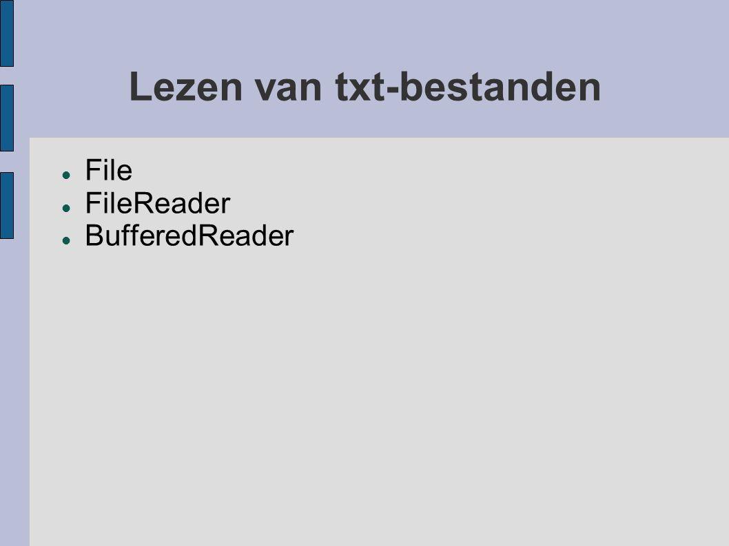 Lezen van txt-bestanden File FileReader BufferedReader