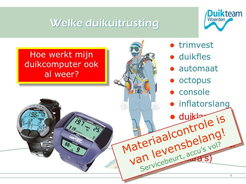 Nederlandse Onderwatersport Bond duiklamp fototoestel duikcomputer (extra's) Welke duikuitrusting 6 trimvest duikfles automaat octopus console inflato