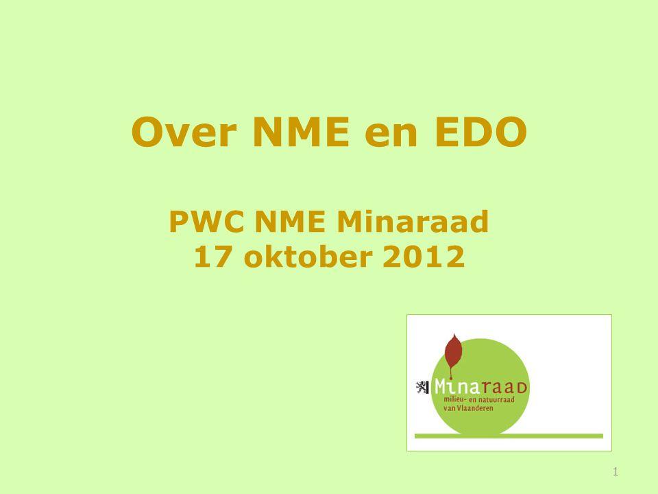 Over NME en EDO PWC NME Minaraad 17 oktober 2012 1